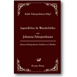 Schopenhauer (Hg.) 2009 – Jugendleben & Wanderbilder von Johanna