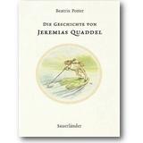 Potter 2002 – Die Geschichte von Jeremias Quaddel
