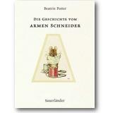 Potter 2002 – Die Geschichte vom armen Schneider