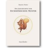 Potter 2003 – Die Geschichte von Eichhörnchen Nusper