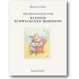 Potter 2003 – Die Geschichte vom kleinen Schweinchen