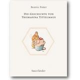 Potter 2003 – Die Geschichte von Thomasina Tittelmaus