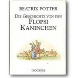 Potter 1996 – Die Geschichte von den Flopsi-Kaninchen