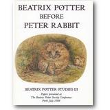 Riddle (Hg.) 1989 – Beatrix Potter before Peter Rabbit