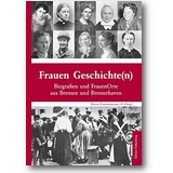 Bremer Frauenmuseum e.V. (Hg.) 2016 – Frauen Geschichten