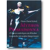 Scholz 1999 – Mythos Primadonna