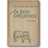 Sainte-Soline 1946 – Am Berg der Lerchen