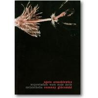 Araszkiewicz 2001 – Wypowiadam wam moje życie