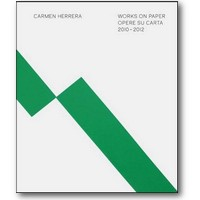 Feaver (Hg.) 2013 – Carmen Herrera