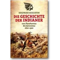 Augustin 2014 – Die Geschichte der Indianer