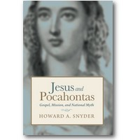 Snyder 2015 – Jesus and Pocahontas