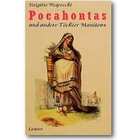 Weiprecht 1997 – Pocahontas und andere Töchter Manitous