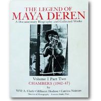 Clark, Hodson et al. 1984-1988 – The legend of Maya Deren
