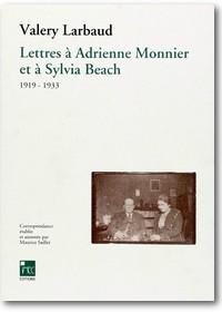 Larbaud, Saillet et al. (Hg.) 1991 – Lettres à Adrienne Monnier et