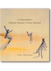 Monnier, Michaux 1995 – Correspondance Adrienne Monnier & Henry