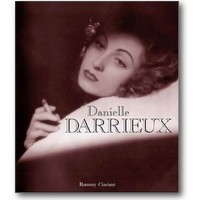 Ferrière, Brialy (Hg.) 2003 – Danielle Darrieux
