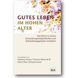Kruse, Rentsch et al. (Hg.) 2012 – Gutes Leben im hohen Alter