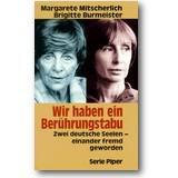 Mitscherlich, Burmeister 1993 – Wir haben ein Berührungstabu
