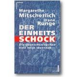 Mitscherlich, Runge 1995 – Der Einheitsschock