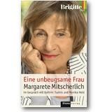 Mitscherlich, Tsainis et al. 2007 – Eine unbeugsame Frau