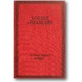 François 1924 – Gesammelte Werke in zwei Bänden