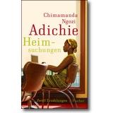 Adichie 2012 – Heimsuchungen