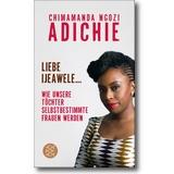 Adichie 2017 – Liebe Ijeawele