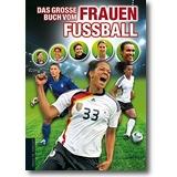 Bausenwein 2013 – Das große Buch vom Frauenfußball