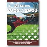 Neumann 2016 – Die Saison 2002/2003 Ein Jahr