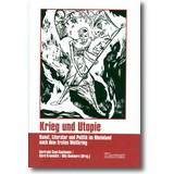 Cepl-Kaufmann, Krumeich et al. (Hg.) 2006 – Krieg und Utopie