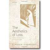 Siebrecht 2013 – The aesthetics of loss
