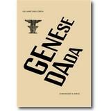Asten, Notz et al. 2016 – Genese Dada