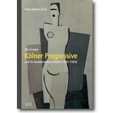 Esser 2008 – Die Gruppe Kölner Progressive