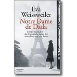Weissweiler 2016 – Notre Dame de Dada
