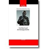 Marten, Kanz et al. (Hg.) 2016 – Carl Justi und die Kunstgeschichte