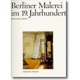 Wirth 1998 – Berliner Malerei im 19