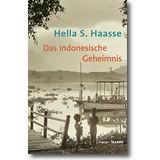 Haasse 2015 – Das indonesische Geheimnis