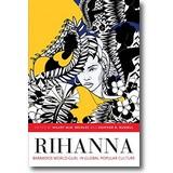 Beckles, Russell (Hg.) 2015 – Rihanna