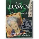 Fraser, Murdoch 1991 – Our Dawn