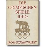 Lechenpert (Hg.) 1960 – Olympische Spiele 1960