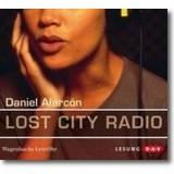 Alarcón 2008 – Lost City Radio