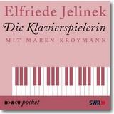Jelinek 2005 – Die Klavierspielerin