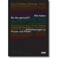 Lenssen, Schoeller-Bouju (Hg.) 2014 – Wie haben Sie das gemacht