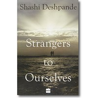 Deshpande 2015 – Strangers to Ourselves