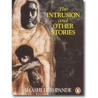 Deshpande 1993 – The intrusion and other stories