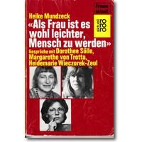 Mundzeck 1986 – Als Frau ist es wohl
