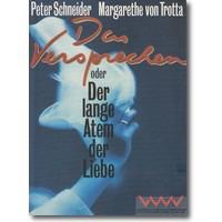 Schneider, Trotta 1995 – Das Versprechen oder Der lange