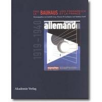 Ewig, Gaehtgens et al. (Hg.) 2002 – Das Bauhaus und Frankreich