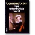Greer 1980 – Das unterdrückte Talent