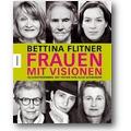 Flitner, Schwarzer 2004 – Frauen mit Visionen
